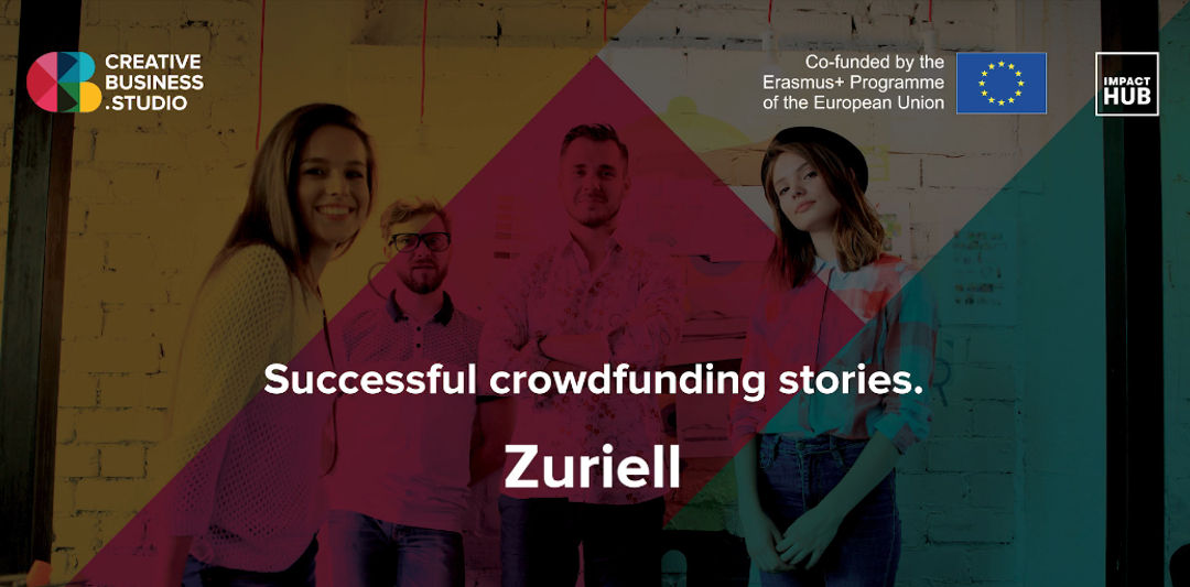 Învață crowdfunding cu Zuriell!